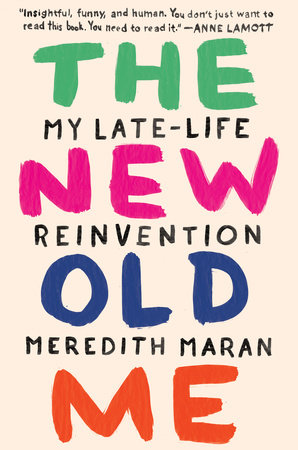 the new old me is one of our favorite books on aging