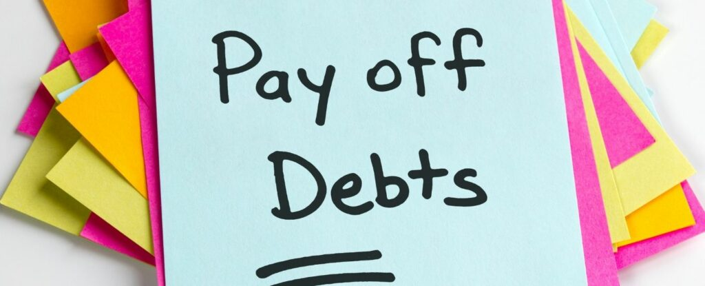 pay of your debts in order to retire with no savings